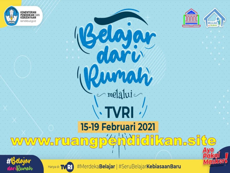 Jadwal BDR Di TVRI Tanggal 15 16 17 18 19 Februari 2021