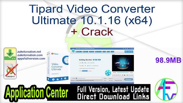 Tipard Video Converter Ultimate 10.1.16 (x64) + Crack
