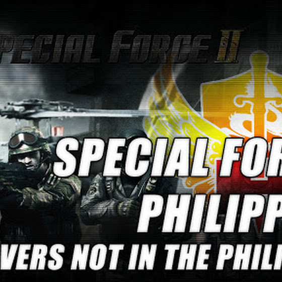 Special Force 2 Philippines ★ Servers Are Not In The Philippines? WHAT!!!