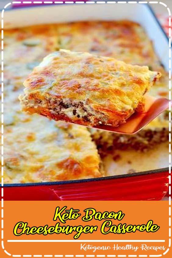 A family friendly easy recipe for keto bacon cheeseburger casserole Keto Bacon Cheeseburger Casserole