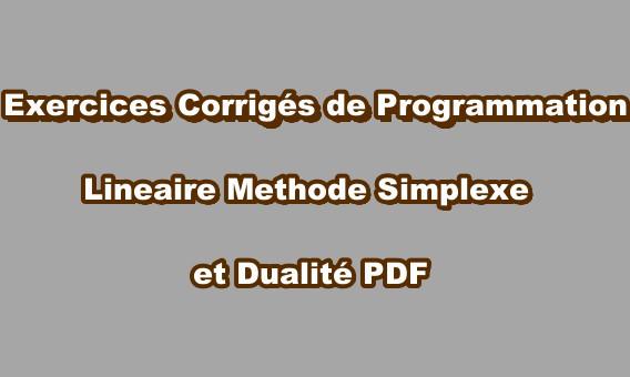 Univscience Exercices Corriges De Programmation Lineaire Methode Simplexe Et Dualite Pdf