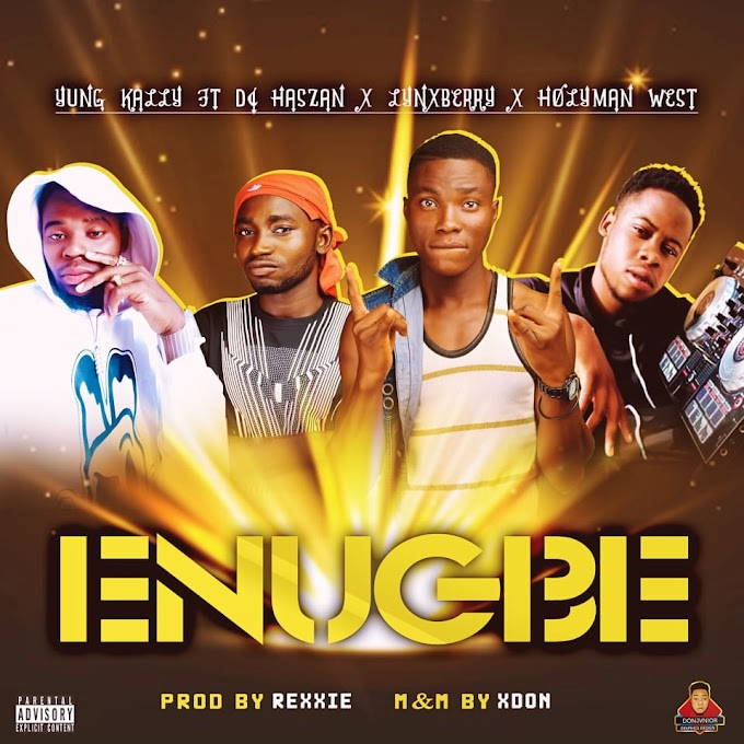 Yungkally ft dj Haszan  x lynxberry xHoly man west - Enugbe (prod. Rexxie) #Arewapublisize