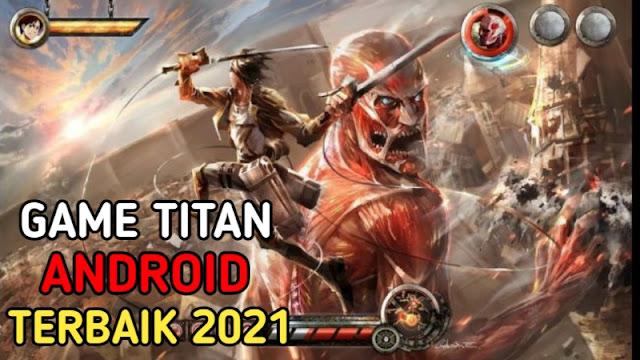 Game Titan Android Terbaik 2021