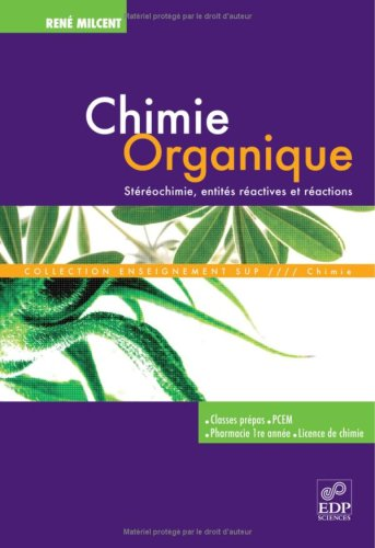 [PDF] Télécharger Livre Gratuit: Chimie organique : Stereochimie, entites reactives et reactions