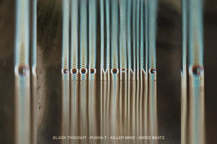 Listen: Black Thought - Good Morning Featuring Pusha T, Killer Mike & Swizz Beatz