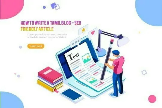 How to write a Tamil blog - SEO friendly article