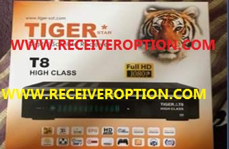 TIGER T8 HIGH CLASS HD RECEIVER AUTO ROLL POWERVU KEY NEW SOFTWARE