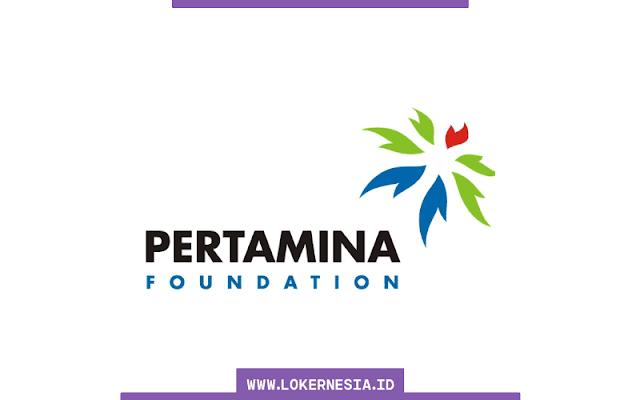 Lowongan Kerja Pertamina Foundation Agustus 2021