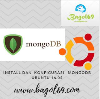 Install   dan  Konfigurasi  MongoDB  di  Ubuntu  16.04