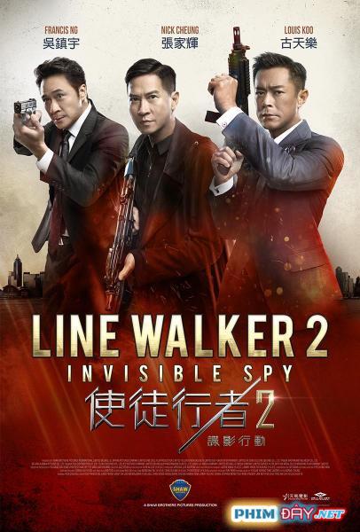 Sứ Mệnh Nội Gián 2 - Line Walker 2 (2019)