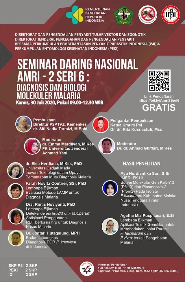Seminar Daring Nasional AMRI-2 SERI 6: Diagnosis dan Biologi Molekular Malaria