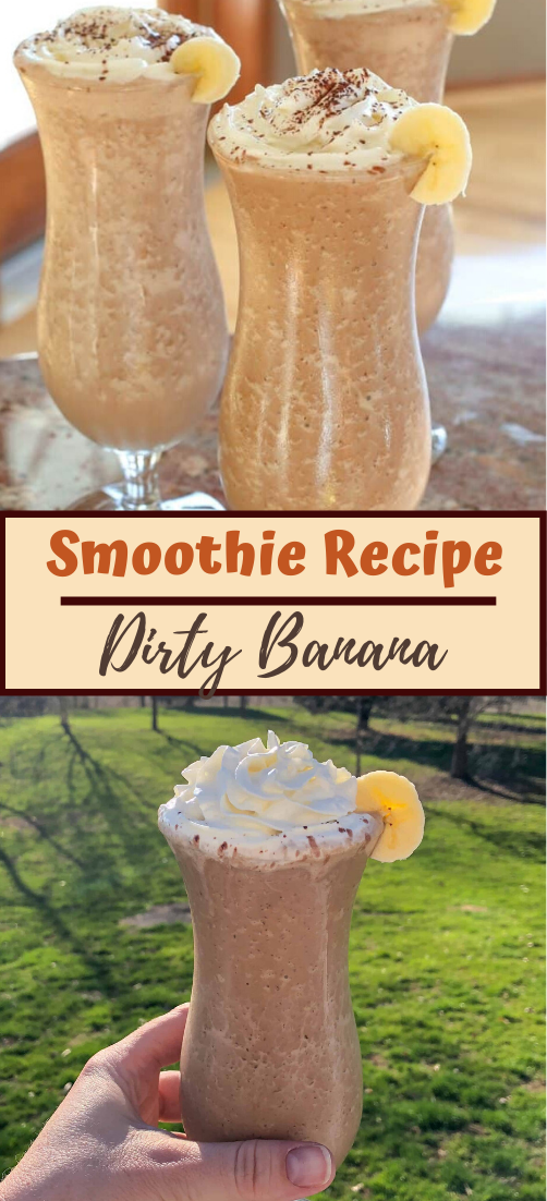 Dirty Banana Recipe #healthydrink #easyrecipe #cocktail #smoothie