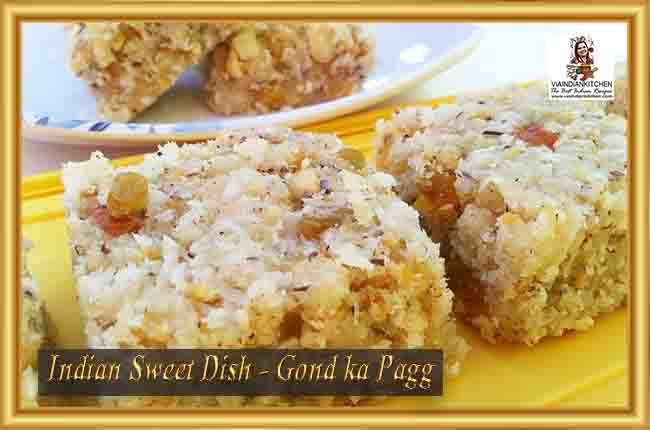 Indian Sweet Dishes - Gond Ka Pagg