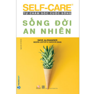 Tự Chăm Sóc Cuộc Sống: Sống Đời An Nhiên ebook PDF EPUB AWZ3 PRC MOBI