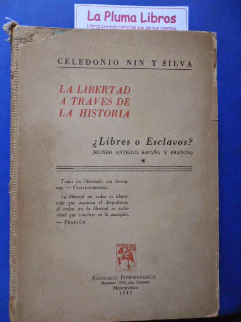 La pluma libros la libertad a traves de la historia 1ra for La libertad interior libro