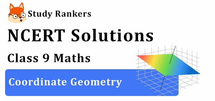 NCERT Solutions for Class 9 Maths Chapter 1 3 Coordinate Geometry