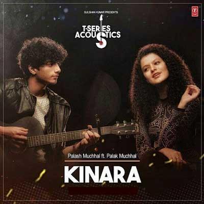 Kinara Song Lyrics Palash Muchhal Feat. Palak Muchhal
