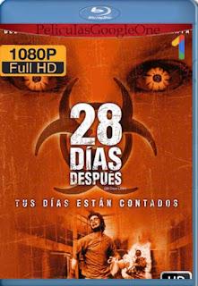 28 Dias Despues [2002] [1080p BRrip] [Latino-Inglés] [GoogleDrive] LaChapelHD