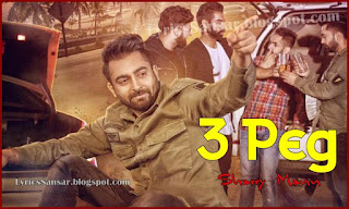 3 Peg Lyrics, Sharry Mann, Permish Verma