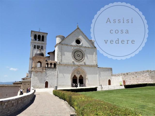 Assisi cosa vedere in un giorno