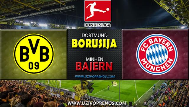Borusija Dortmund Bajern Minhen uživo prenos