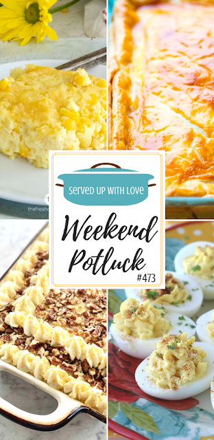 Weekend Potluck featured recipes include Corn Casserole, Easter Pie, Carrot Cake, Deviled Eggs, and more.