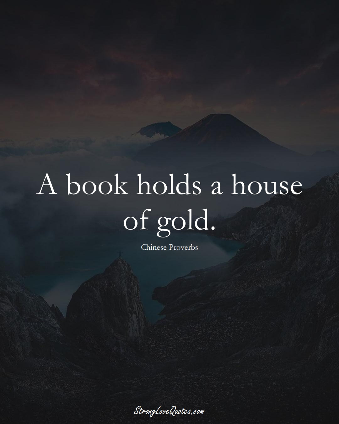 A book holds a house of gold. (Chinese Sayings);  #AsianSayings