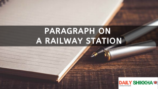 paragraph on A Railway Station