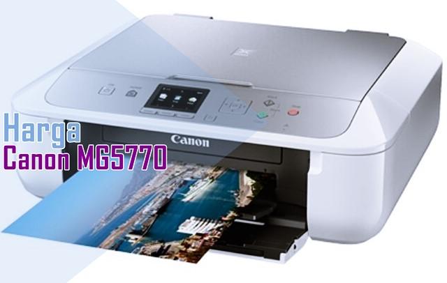 Harga dan Spesifikasi Canon MG5770