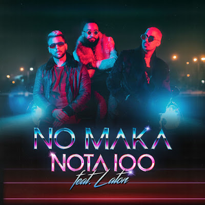 No Maka feat. Laton - Nota 100 (Afro Pop)