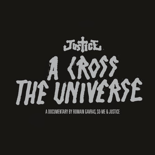 Justice - A Cross the Universe (Live) Cover