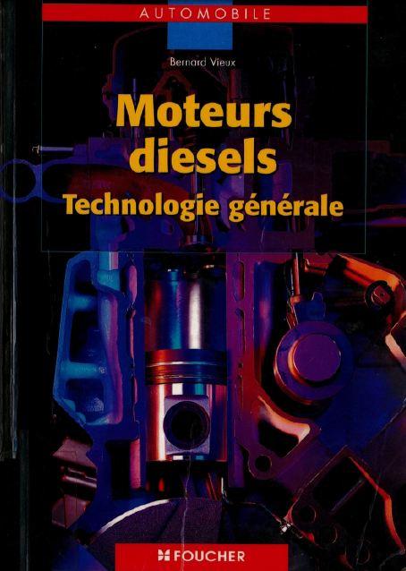 Moteurs diesels: Technologie générale , BEP-BAC PRO-BTS