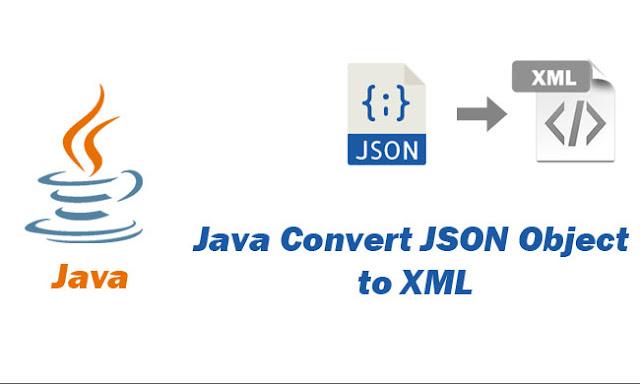 Java Convert JSON Object to XML using Eclipse IDE Tutorial