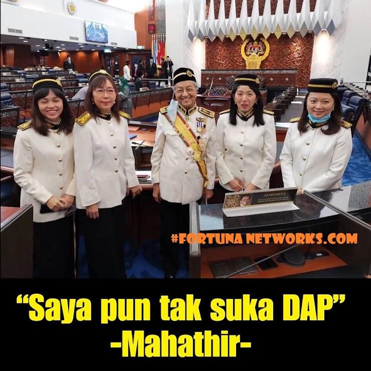 """Quote of Today """"Saya pun tak suka DAP""""- Mahathir"""