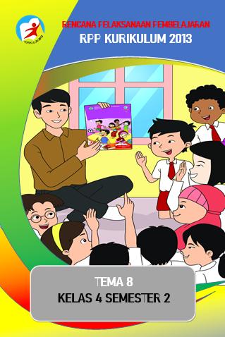 RPP K13 Kelas 4 Tema 8 Hanya 1 Halaman