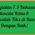 Kegiatan 7.5 Bahasa Indonesia Kelas 8 Bacalah Teks di Bawah ini Dengan Baik!