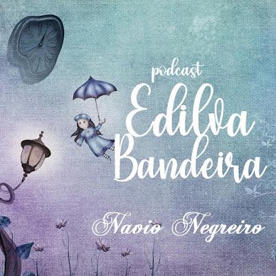 """Podcast Edilva Bandeira: """"Navio Negreiro"""", de Castro Alves"""