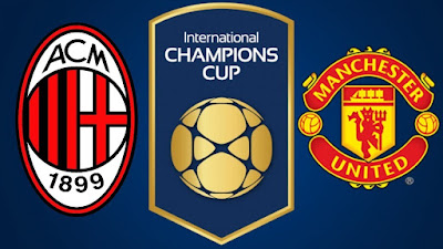 Manchester United vs AC Milan Live stream ICC 2018 (26 July 2018)