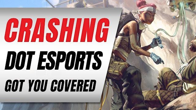 Apex Legends Crashing • Dot Esports Got You Covered
