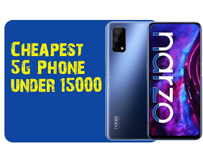 Realme Narzo 30, the Cheapest 5G Phone under 15000