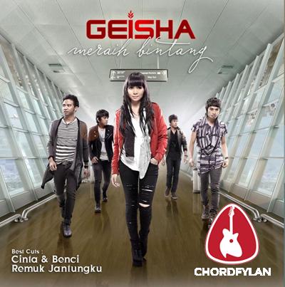 Lirik dan chord Cinta Dan Benci - Geisha