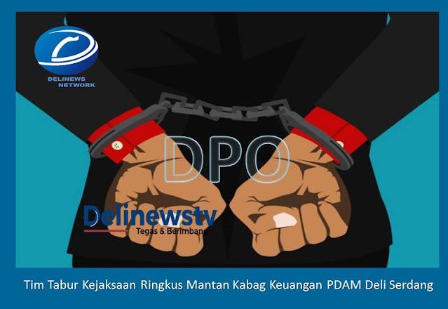 Pasca Mantan Kacab, Tim Tabur Intelijen Kejatisu Kembali Ringkus DPO Eks Kabag Keuangan PDAM Deli Serdang