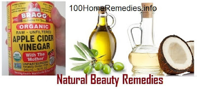 Apple Cider Vinegar, Olive oil and Coconut oil for natural beauty remedies.