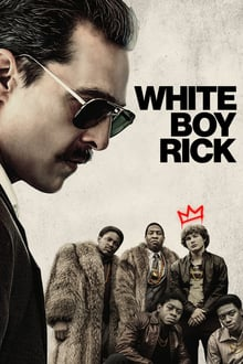 Watch White Boy Rick Online Free in HD