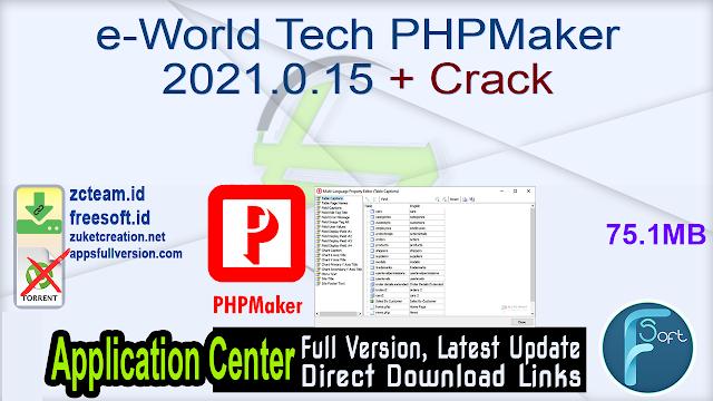e-World Tech PHPMaker 2021.0.15 + Crack_ ZcTeam.id
