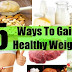 How To Gain Weight Fast And Safely