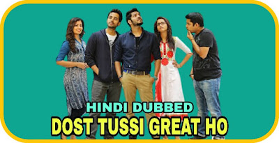 Dost Tussi Great Ho Hindi Dubbed Movie
