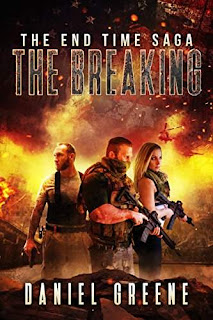 The Breaking - a gripping apocalyptic saga by Daniel Greene