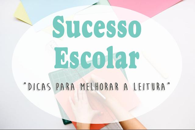 sucesso_escolar_dicas_para_melhorar_a_leitura