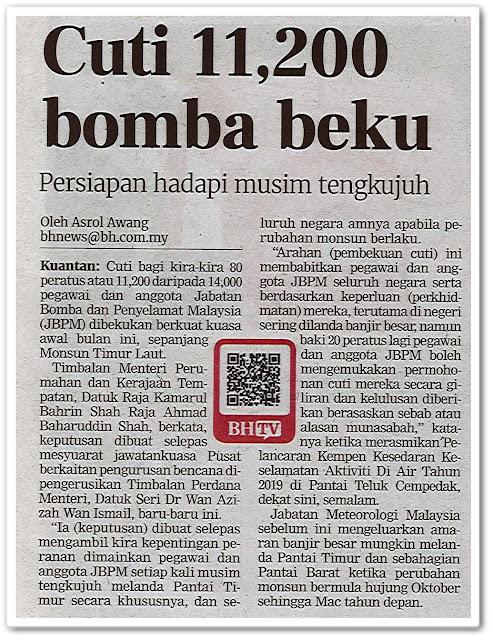 Cuti 11,200 bomba beku ; Persiapan hadapi musim tengkujuh - Keratan akhbar Berita Harian 11 November 2019